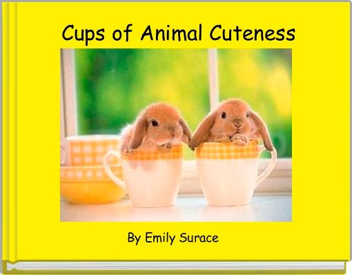 Cups of Animal Cuteness