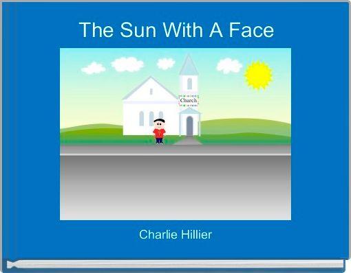 The Sun With A Face