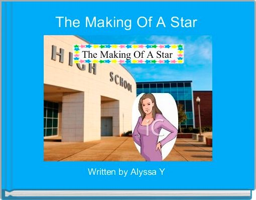 The Making Of A Star