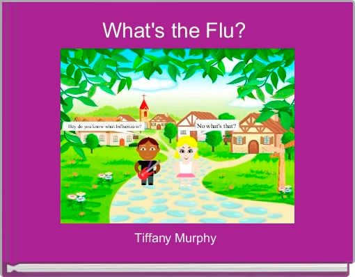 What's the Flu?