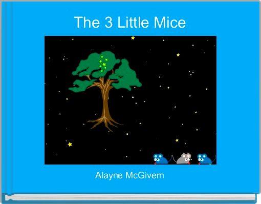 The 3 Little Mice