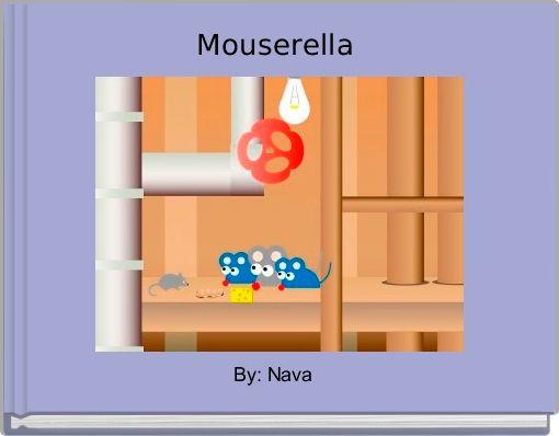 Mouserella