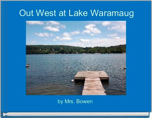 Out West at Lake Waramaug