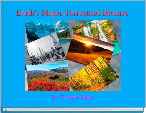 Earth's Major Terrestrial Biomes