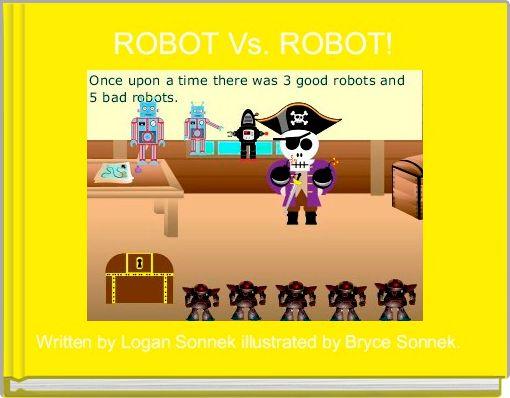 ROBOT Vs. ROBOT!