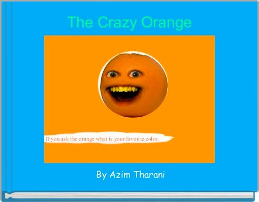 The Crazy Orange