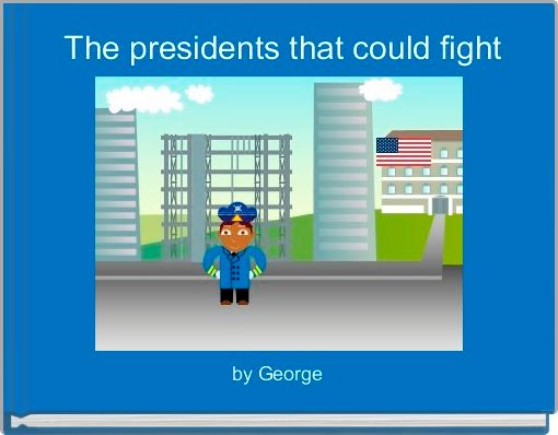 The presidents that could fight