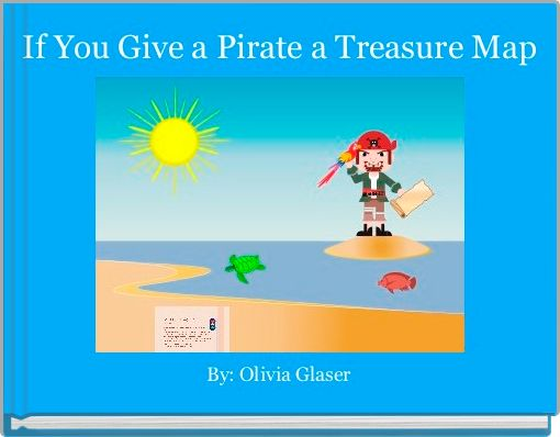 If You Give a Pirate a Treasure Map