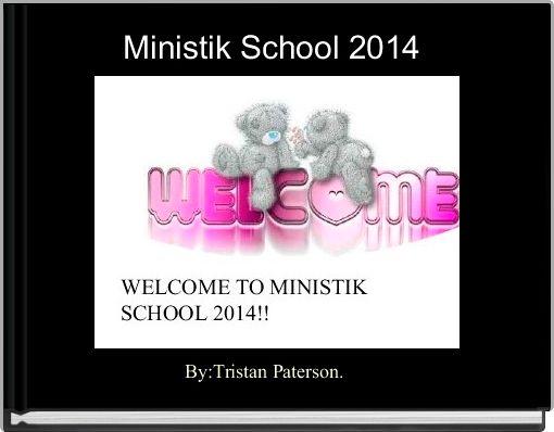 Ministik School 2014