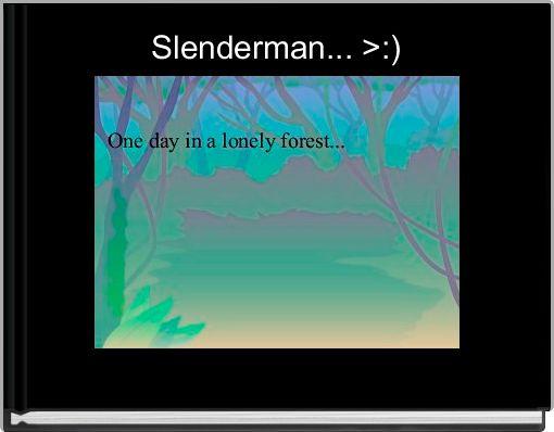 Slenderman... >:)