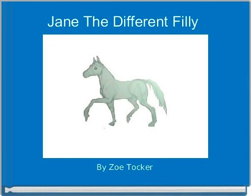 Jane The Different Filly