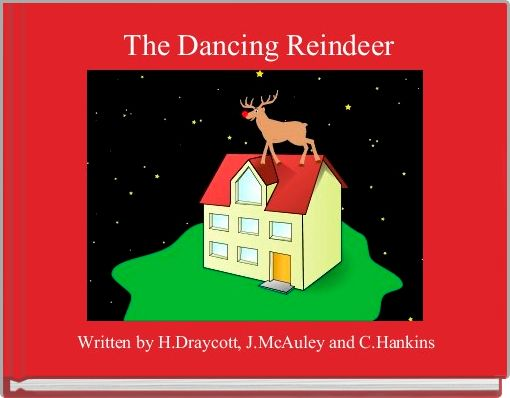 The Dancing Reindeer