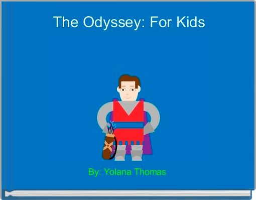 The Odyssey: For Kids