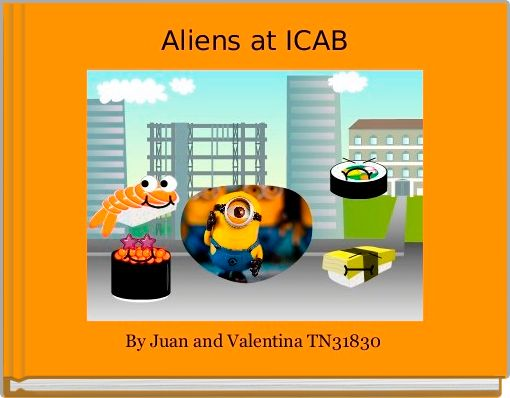 Aliens at ICAB