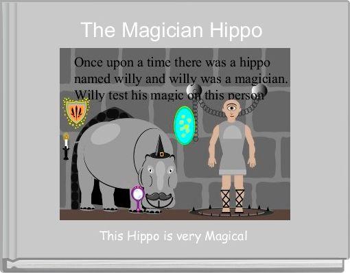 The Magician Hippo