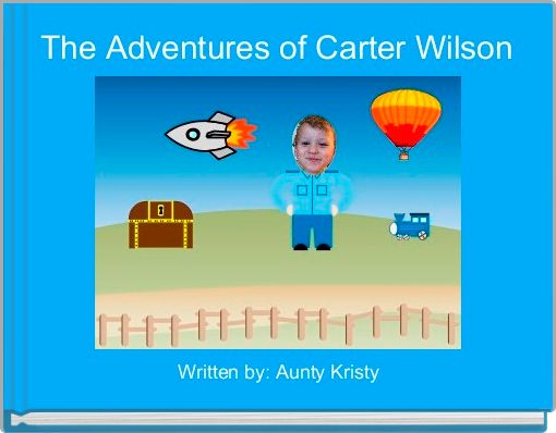 The Adventures of Carter Wilson