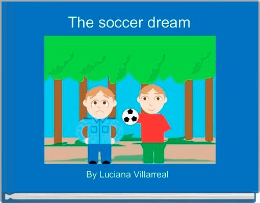 The soccer dream