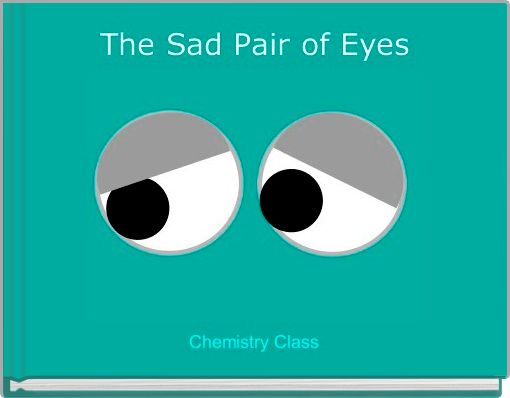 The Sad Pair of Eyes