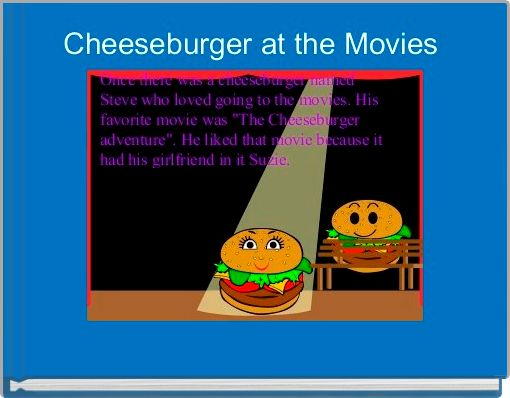 Cheeseburger at the Movies