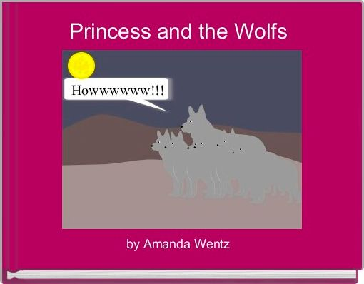 Princess and the Wolfs