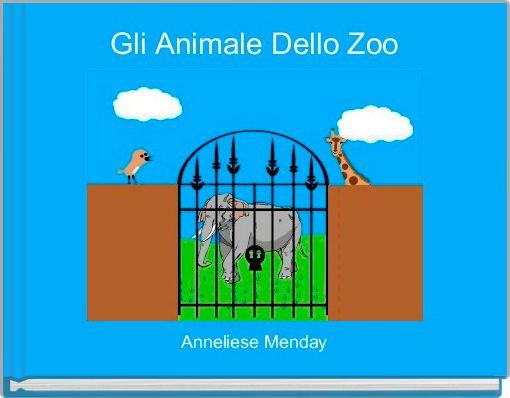 Gli Animale Dello Zoo