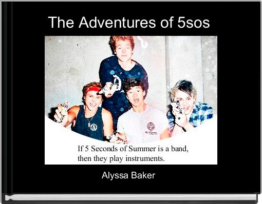 The Adventures of 5sos