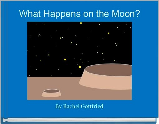 What Happens on the Moon?