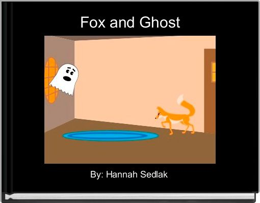 Fox and Ghost