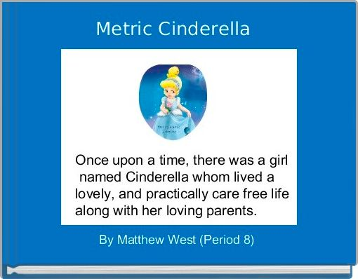 Metric Cinderella