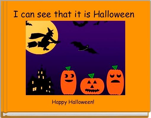 I can see that it is Halloween