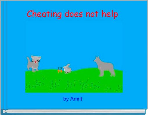 Cheating does not help