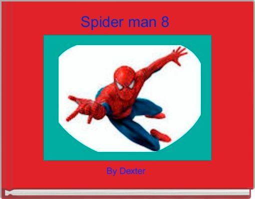 Spider man 8