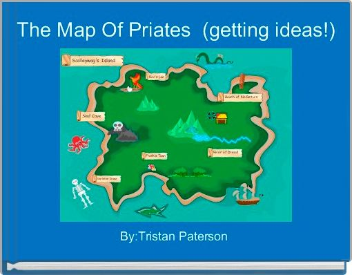 The Map Of Priates  (getting ideas!)
