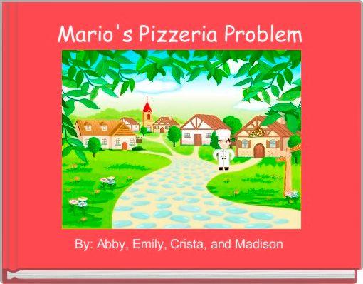 Mario's Pizzeria Problem