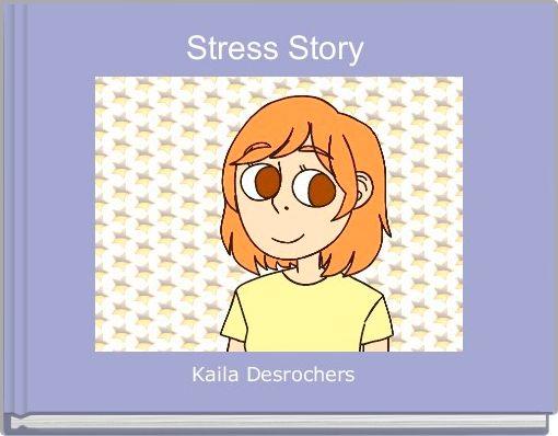 Stress Story