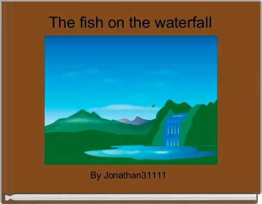 The fish on the waterfall
