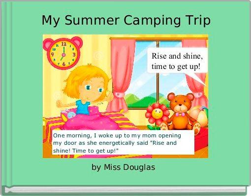 My Summer Camping Trip