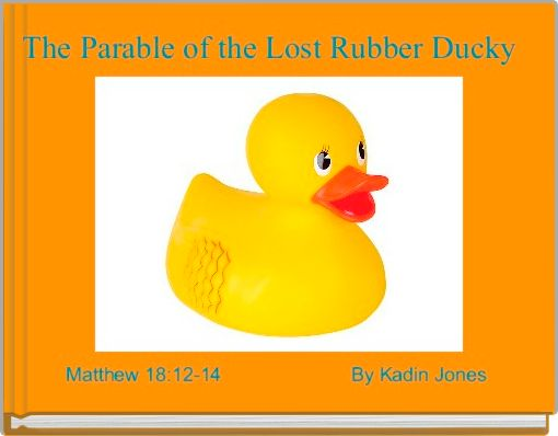The Parable of the Lost Rubber Ducky