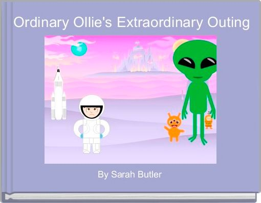 Ordinary Ollie's Extraordinary Outing