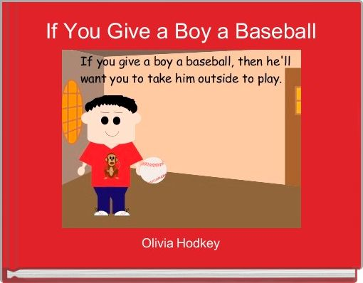 If You Give a Boy a Baseball