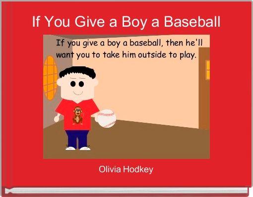 If You Give a Boy a Baseball