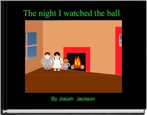 The night I watched the ball