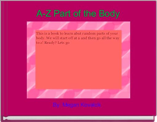 A-Z Part of the Body