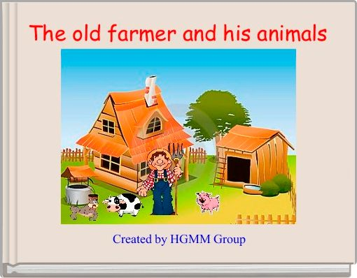 The old farmer and his animals