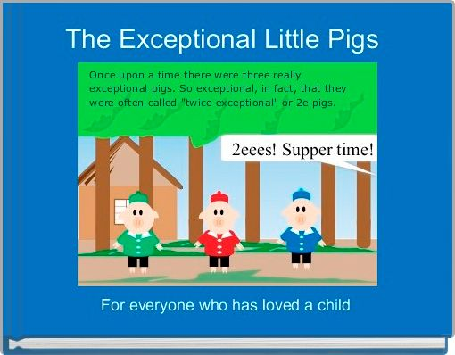 The Exceptional Little Pigs