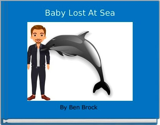 Baby Lost At Sea