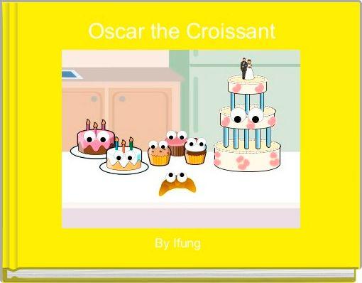 Oscar the Croissant