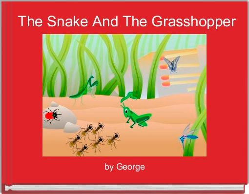 The Snake And The Grasshopper