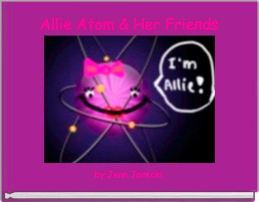 Allie Atom & Her Friends