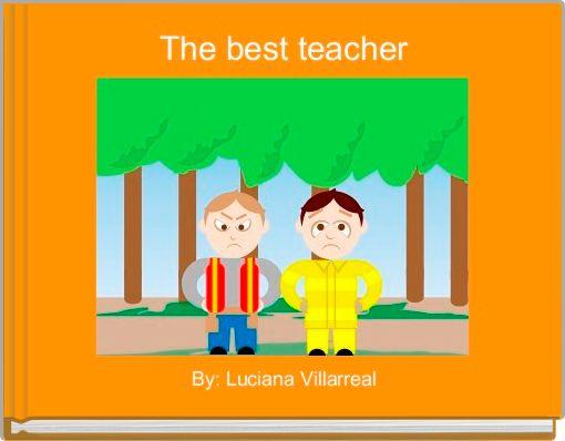 The best teacher